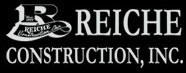 Reiche Construction